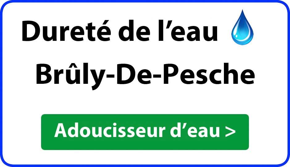 Dureté de l'eau Brûly-De-Pesche - adoucisseur d'eau