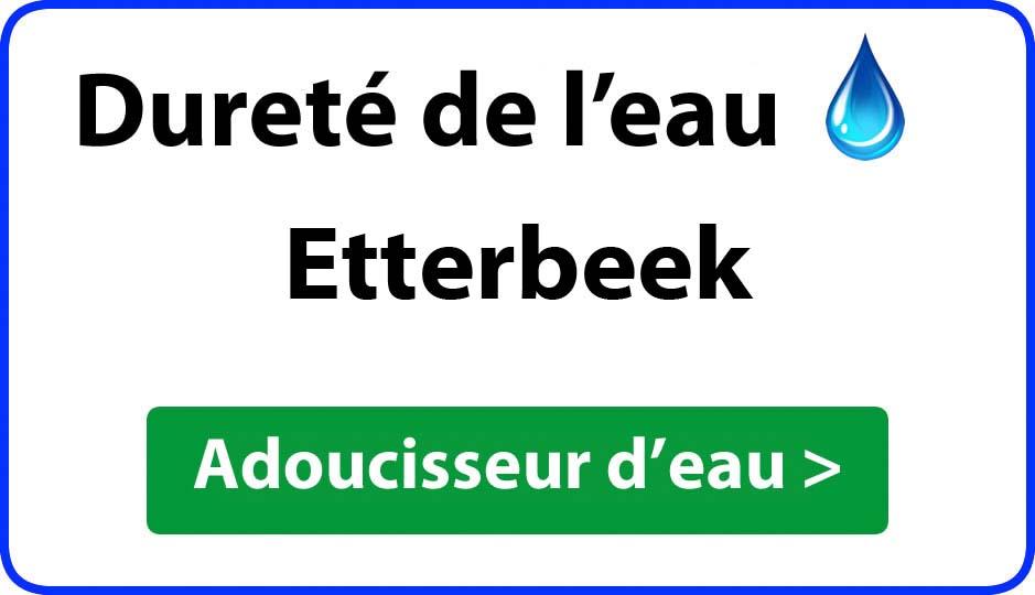 Dureté de l'eau Etterbeek - adoucisseur d'eau