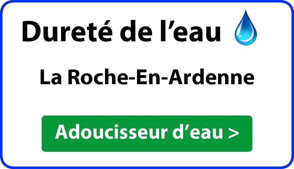 Dureté de l'eau La Roche-En-Ardenne - adoucisseur d'eau