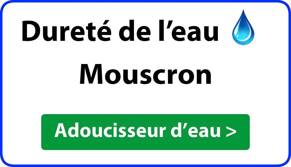 Dureté de l'eau Mouscron - adoucisseur d'eau