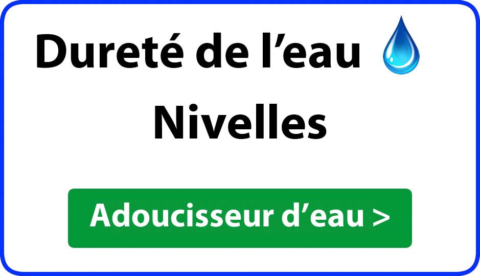 Dureté de l'eau Nivelles - adoucisseur d'eau