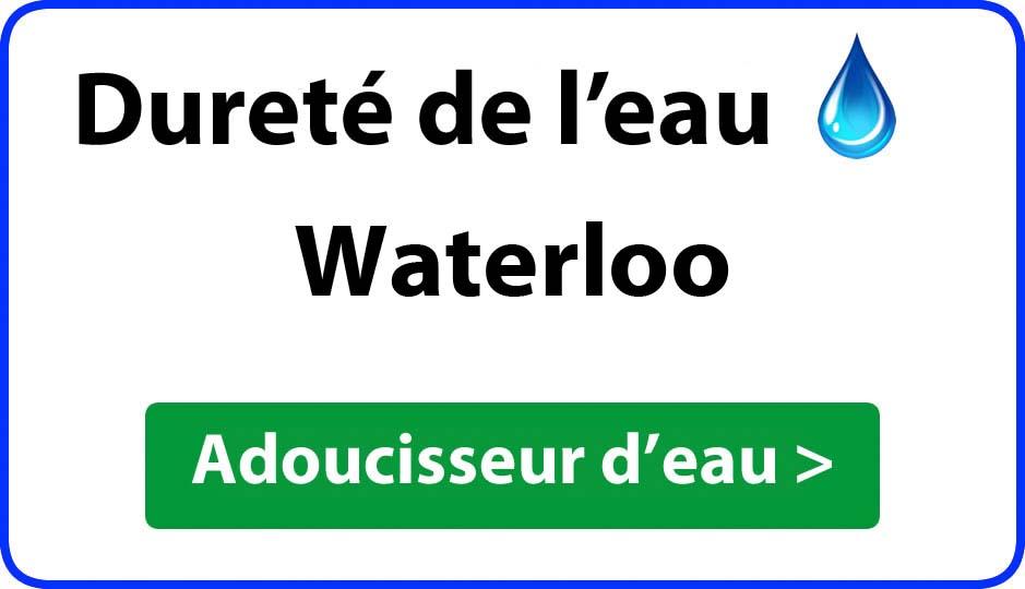 Dureté de l'eau Waterloo - adoucisseur d'eau